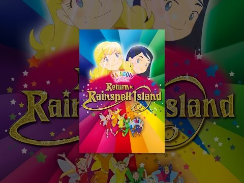 Rainbow Magic - Return to Rainspell Island