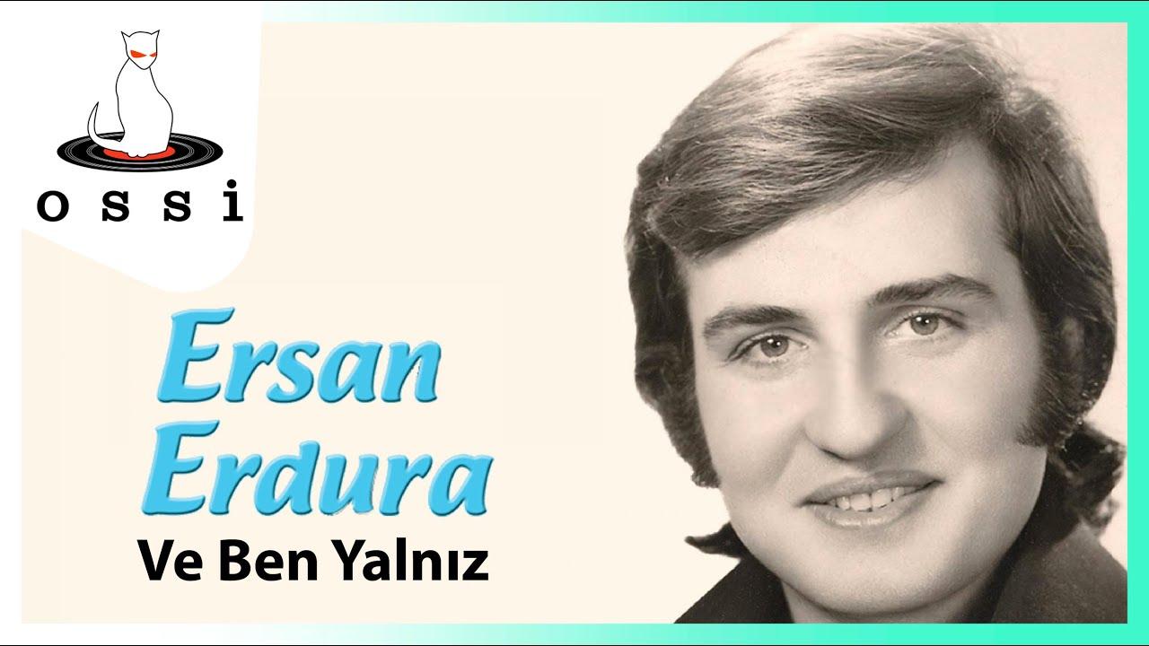 Ersan Erdura - Ve Ben Yalnız