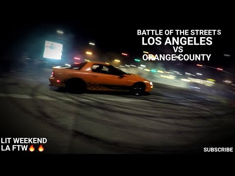 BATTLE OF THE STREETS LOS ANGELES VS ORANGE COUNTY