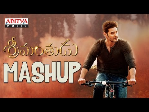 Srimanthudu Mashup || Srimanthudu Telugu Movie || Mahesh Babu, Shruthi Hasan