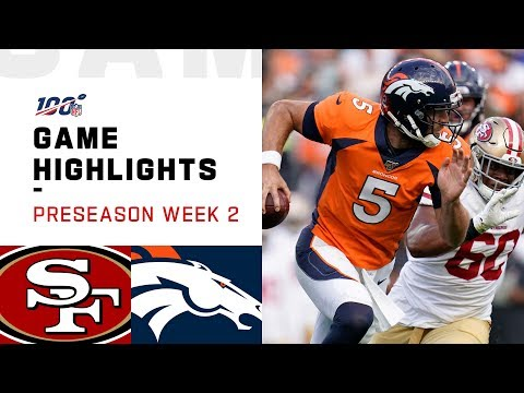 49ers vs. Broncos Preseason Week 2 Highlights | NFL 2019