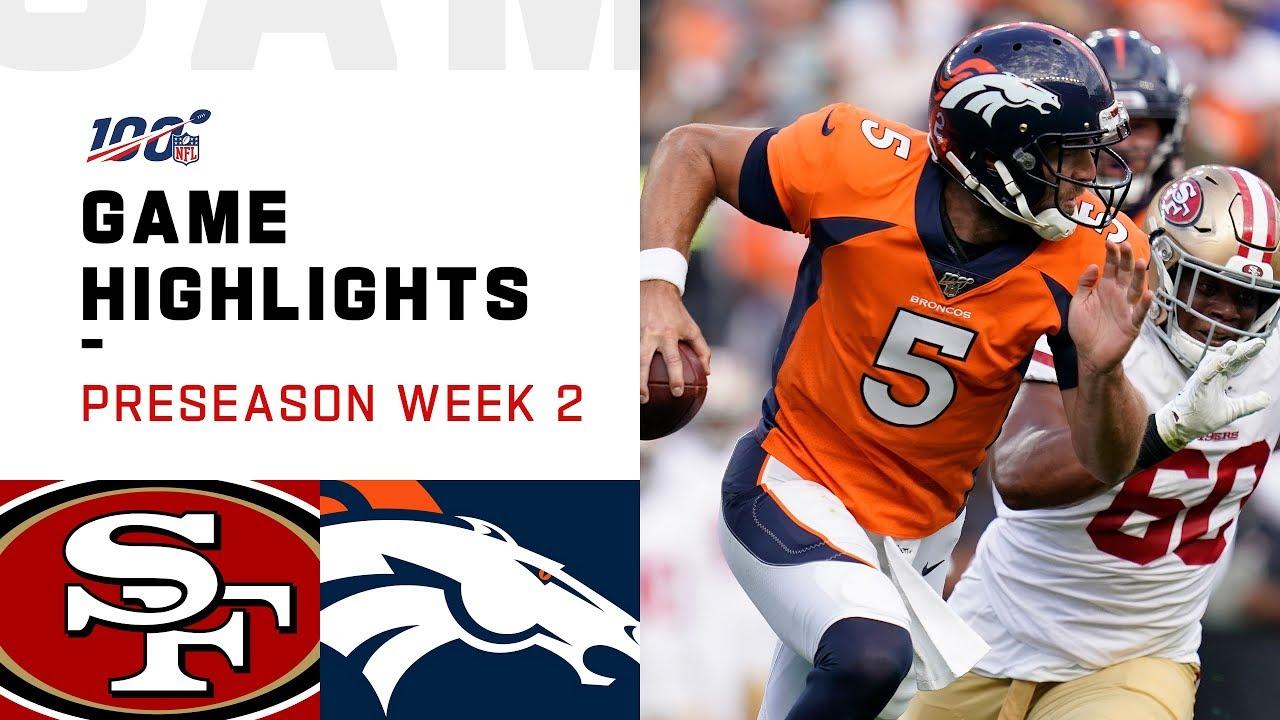 47dffc4d 49ers vs. Broncos Preseason Week 2 Highlights | NFL 2019