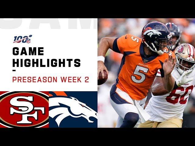 49ers vs. Broncos Preseason Week 2 Highlights | NFL 2019
