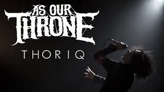 AS OUR THRONE - THORIQ ( Official Music Video )