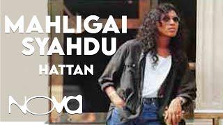 HATTAN - Mahligai Syahdu (Official Lyric Video)