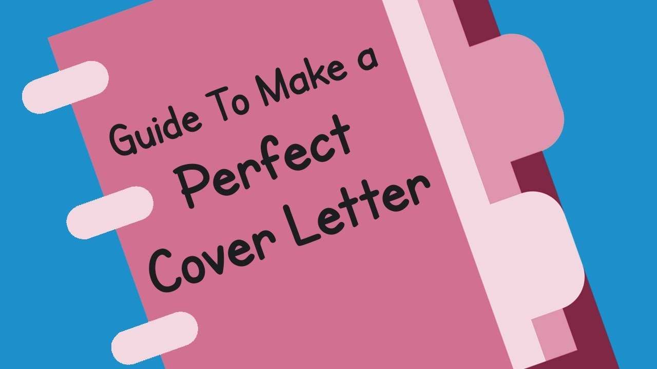 5 steps to make a perfect cover letter how to make a cover letter - How To Make The Perfect Cover Letter
