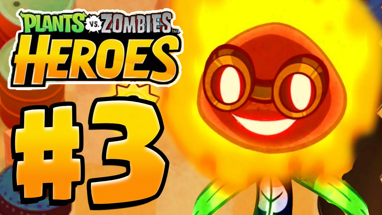 SOLAR FLARE HERO UNLOCKED | Plants Vs Zombies Heroes Gameplay Walkthrough Part 3 (PvZ Heroes Ep 3)