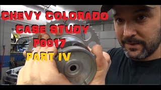 Chevy Colorado P0017 Case Study Part 4