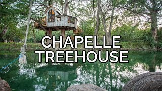 Treehouse Utopia: Chapelle Tour