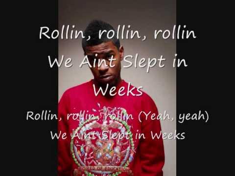 rollin rollin we aint slept in weeks