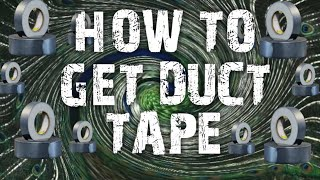 HOW TO GET DUCT TAPE FORTNITE SAVE THE WORLD