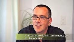 L'Expérience de Mort Imminente de M. René Volken