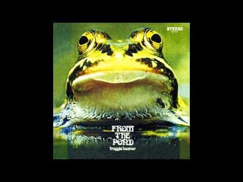 FROGGIE BEAVER - From The Pond [full album]