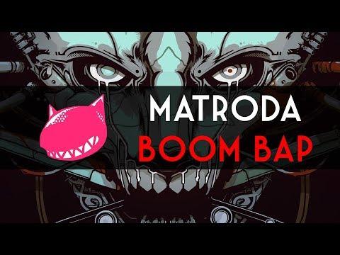 Matroda ~ Boom Bap 🎵