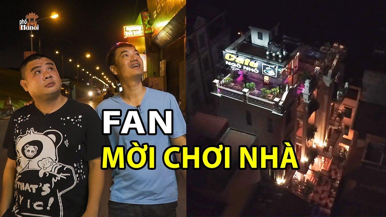 Hà Nội Phố ngạc nhiên khi tới chơi nhà FAN tại phố Lâm Du #hnp