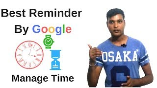 Best Reminder App By Google,Manage Your Time  Schedule Easily