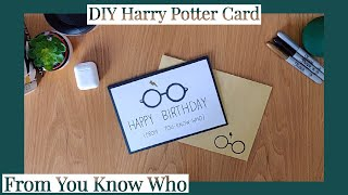 DIY Harry Potter Birthday Card  From You Know Who