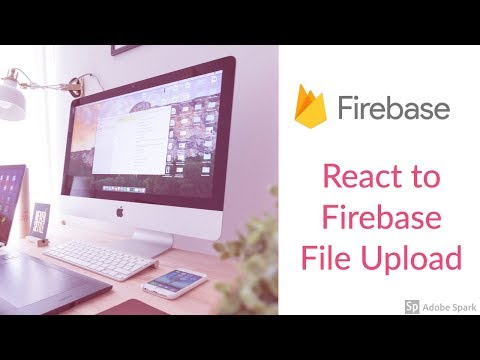 Lets Build: React with Firebase File Upload App - YouTube