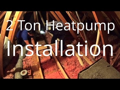 HVAC Installation: 2 Ton Heatpump System Attic Installation 5-22-15