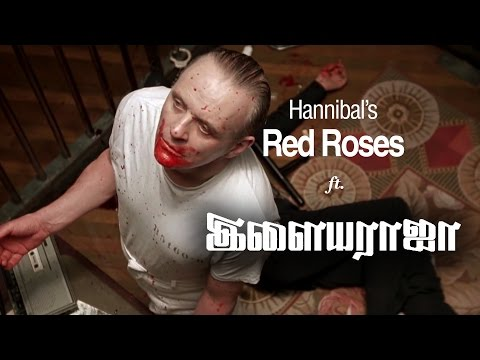 Hannibal's Red Roses ft. Ilaiyaraaja | The Silence of the Lambs
