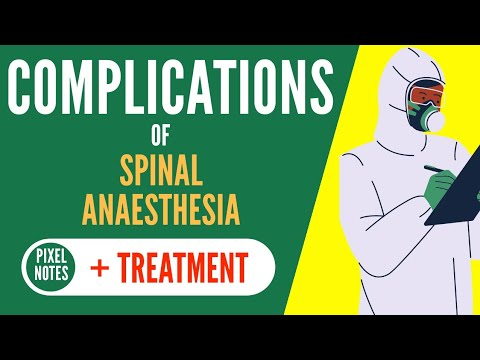 Complications Of Spinal Anaesthesia And Management