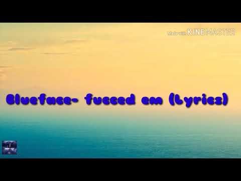 Blueface- Fucced Em Lyrics