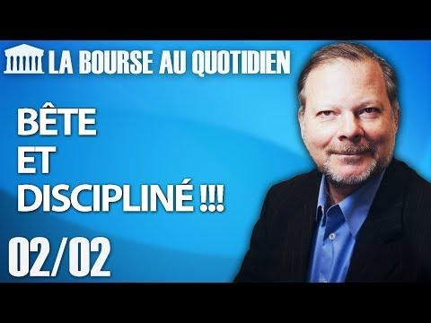 Bourse au Quotidien - Bête et discipliné !!!