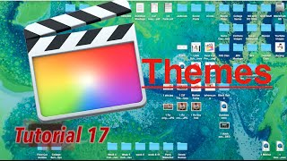 Themes in Final Cut Pro 10.2 | Tutorial 17
