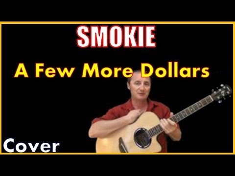 A Few More Dollars Cover - Smokie - Free Chord Sheet