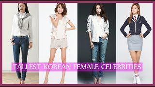 Tallest Korean Celebrities (Female Version)