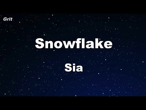 Snowflake - Sia Karaoke 【With Guide Melody】 Instrumental