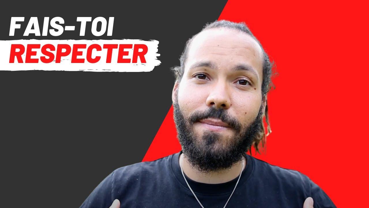 FAIS TOI RESPECTER ! - YouTube