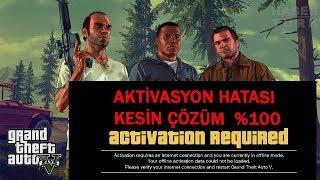 GTA 5 AKTİVASYON HATASI KISA VE ÖZ ÇÖZÜM (UĞRAŞTIRMAYAN Activation Required HATA ÇÖZÜMÜ)