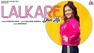 Lalkare Dhol Mix Tanishq Kaur Free MP3 Song Download 320 Kbps