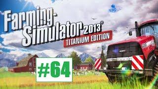 Farming Simulator 2013 #64 - Szklarnie