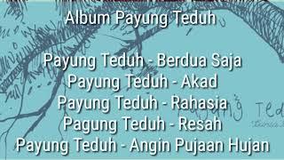 Download lagu Full Album Payung Teduh 2019