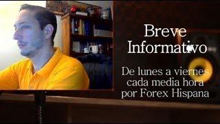 Breve Informativo - Noticias Forex del 15 de Agosto 2018