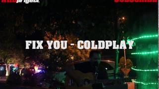 #FIXYOU #COLDPLAY #COVER FIX YOU - COLDPLAY II LAGU, LIRIK DAN TERJEMAHAN ( COVER BY AHD )