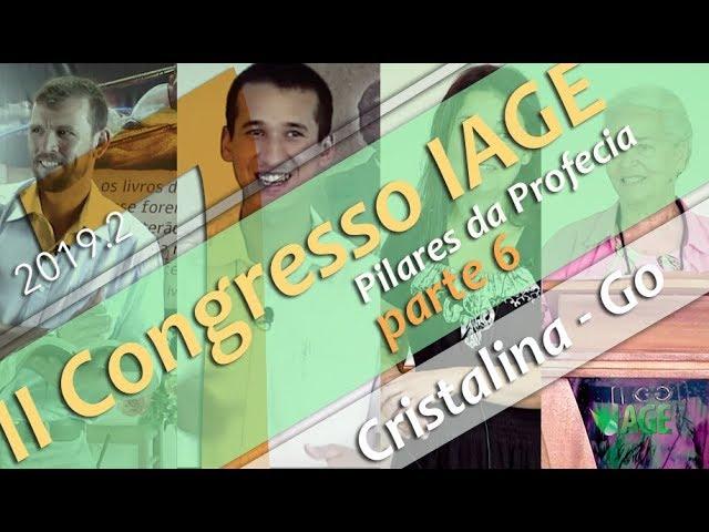 200 - II CONGRESSO IAGE - PILARES DA PROFECIA (PARTE 7) - SILVERINO