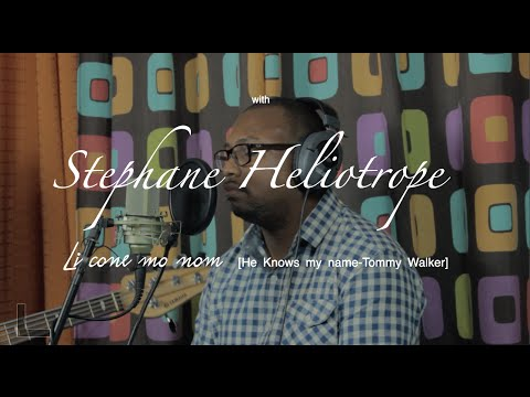Li cone mo nom (He knows my name-Tommy Walker) Home in Worship with Stephane Heliotrope