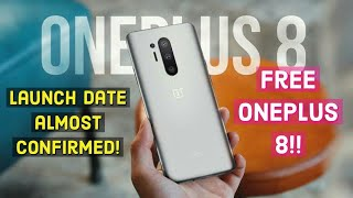 Oneplus 8 & 8 Pro Free for review!|Launch date almost confirmed|Colours?