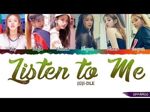 (G)I-DLE ((여자)아이들) - 'Listen to Me (들어줘요)' Lyrics (Color Coded Han-Rom)