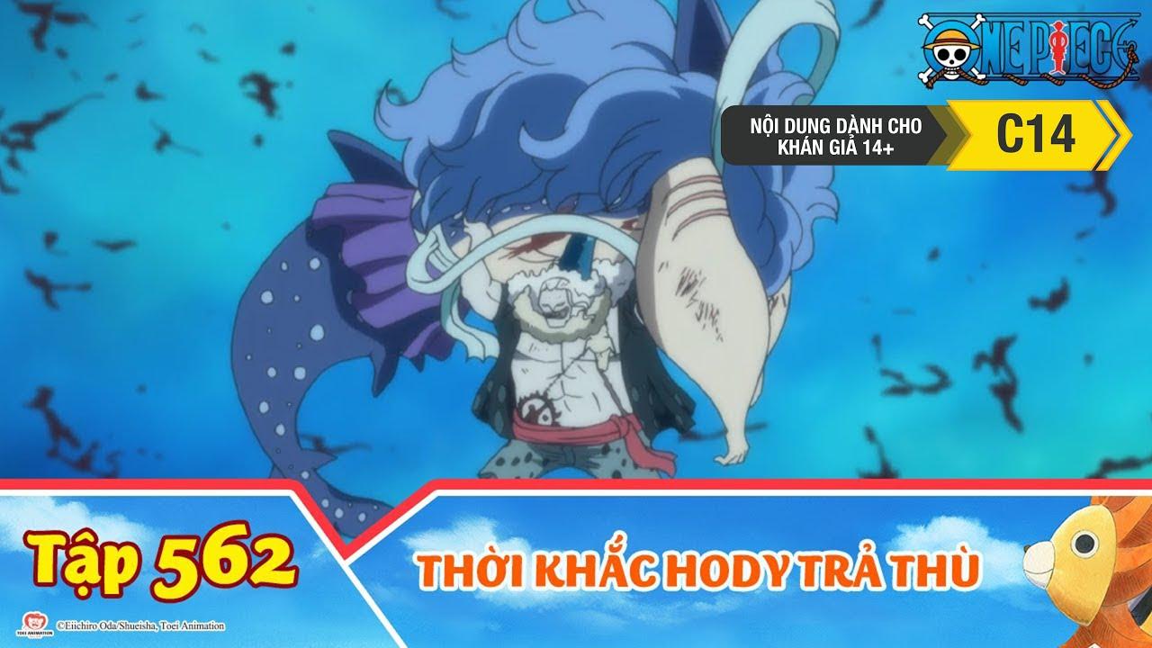 One Piece Best Cut Tập 562: Luffy Thua Cuộc!? Thời Khắc Hody Trả Thù
