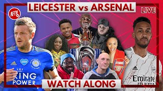 Leicester vs Arsenal | Watch Along Live