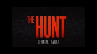 The Hunt |  Official Trailer [HD]