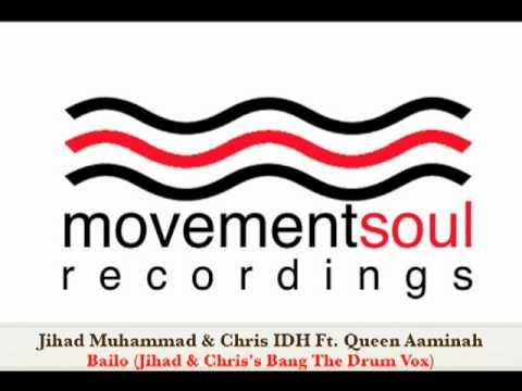 Jihad Muhammad & Chris IDH feat. Queen Aaminah - Bailo