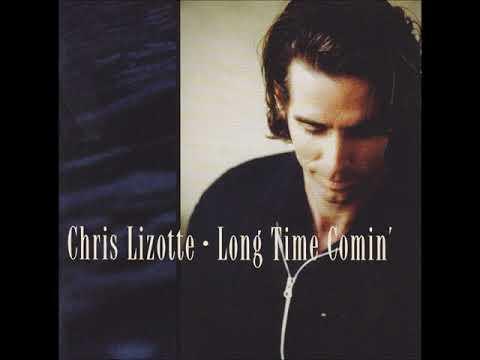 Chris Lizotte - Long Time Comin' - 01 Gonna Take You Back