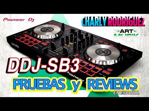 Pioneer DDJ - SB3  Pruebas y Reviews ( en Español)