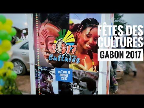 Fetes des Cultures (Gabon 2017) - Vlog 2