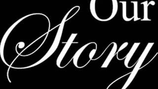 Our Story - Pernah Hadir Dan Masih [Official Video]